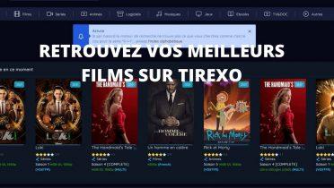 Une envie de film francophone? Testez Tirexo!